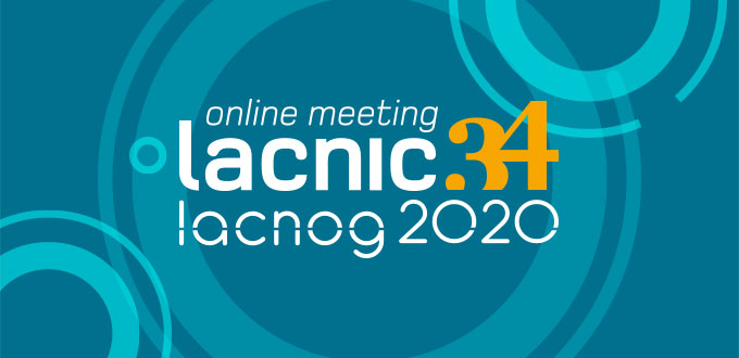 LACNIC 34 - LACNOG 2020