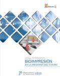 Anticipando la Bioimpresión Digital